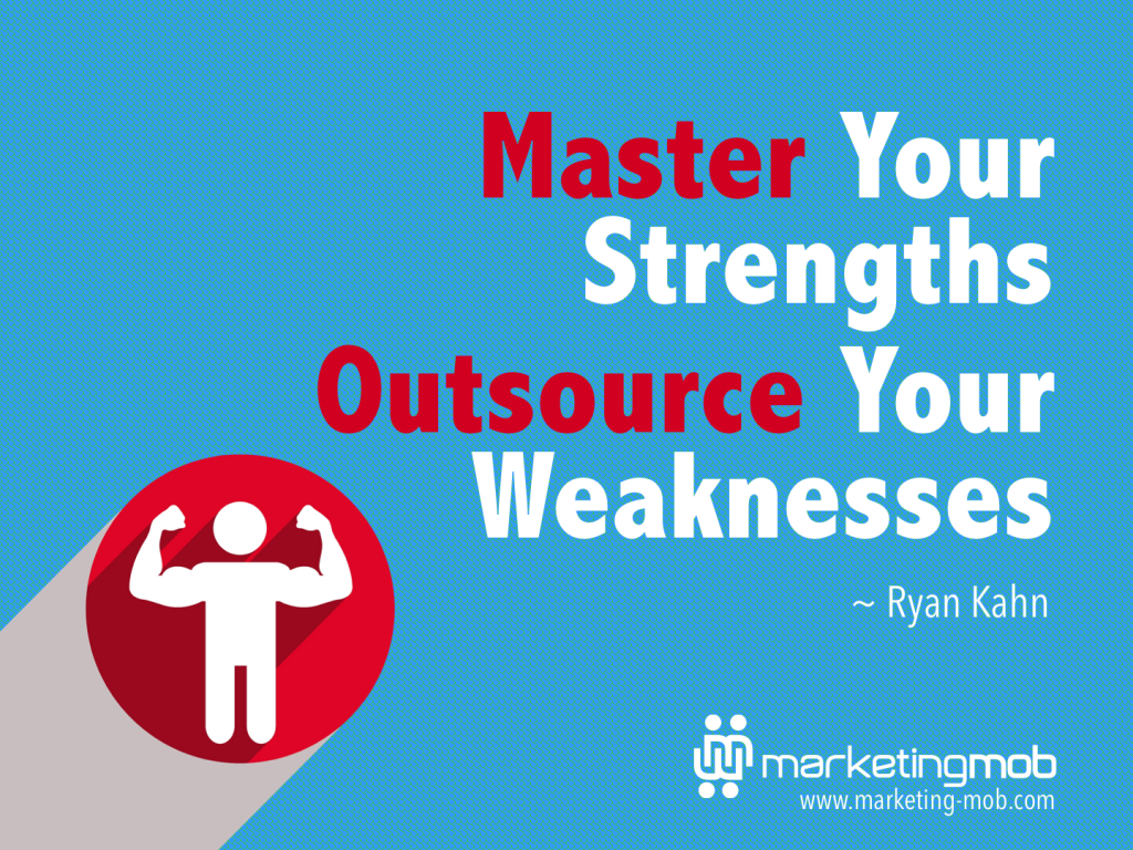 Master Strength Outsource Weaknesses