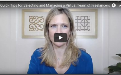4 Quick Tips for Selecting and Managing Marketing Freelancers